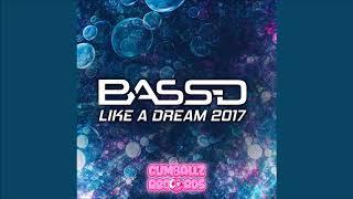 Download Bass-D – Like a Dream 2017 (Original Mix)