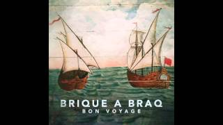 "Brique a Braq - Moon Milk from ""Bon Voyage"""