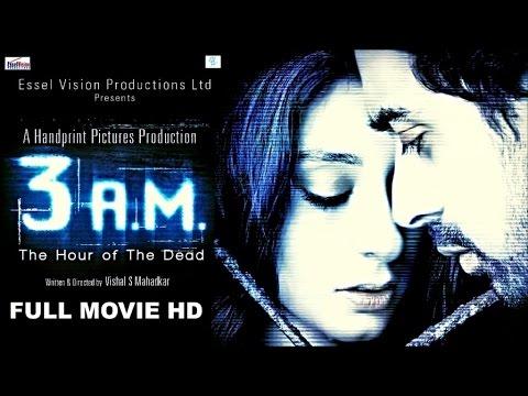 Download 3 A.M - FULL MOVIE HD   Ranvijay Singh
