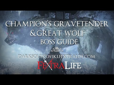 Champion's Gravetender & Greatwolf Gravetender Boss Guide [Dark Souls 3 Ashes of Ariandel]