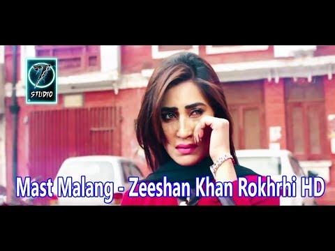 Mast Malang - Zeeshan Khan Rokhrhi - Latest Saraiki Song 2017