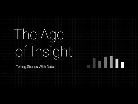 The Age of Insight: Telling Stories with Data