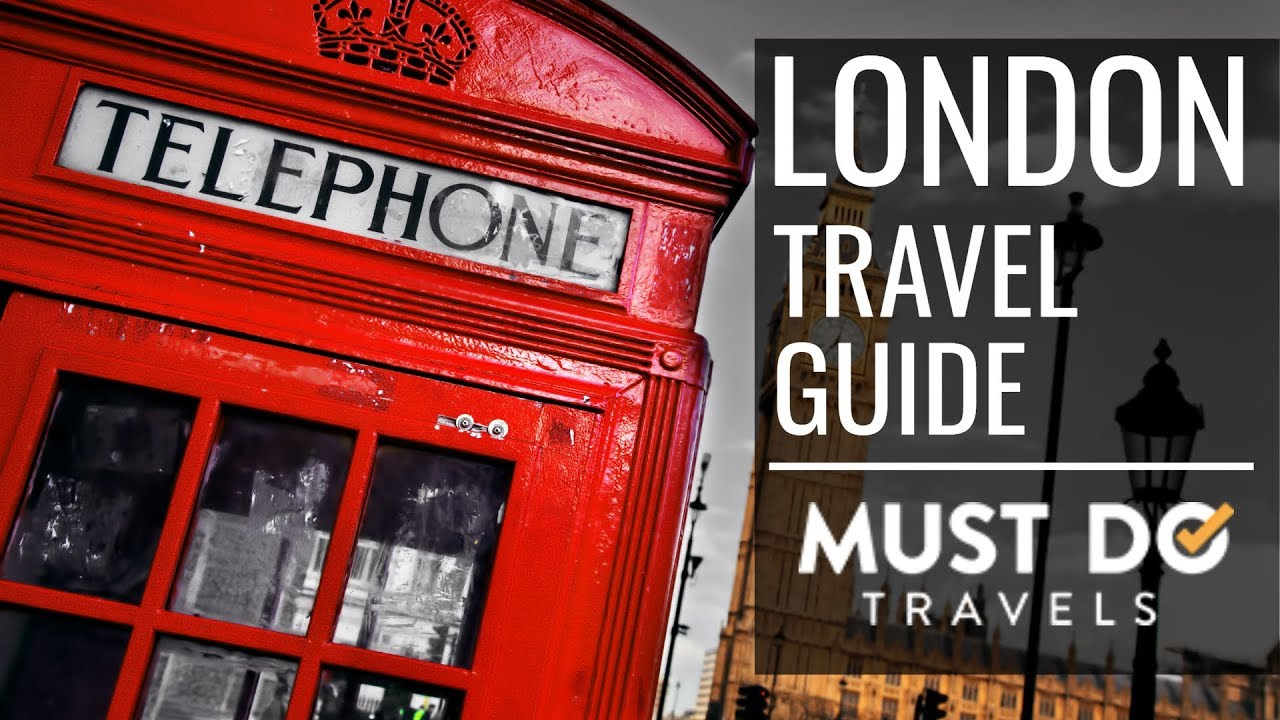 Download London Vacation Travel Guide | Must Do Travels