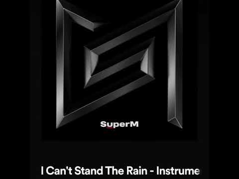 SuperM - I Can't Stand The Rain (Instrumental)