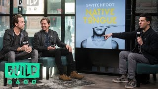 """Chad Butler & Drew Shirley of Switchfoot Talk Their Latest Album, """"Native Tongue"""""""