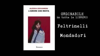 """Romanzo """"L'amore che resta"""" (Alessia Giovannini) - Booktrailer"""