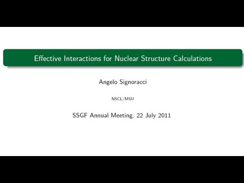 DOE NNSA SSGF 2011: Effective interactions for nuclear structure calculations