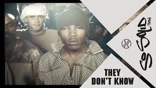 Watch So Solid Crew They Dont Know video