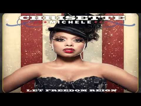 chrisette michele let freedom reign free