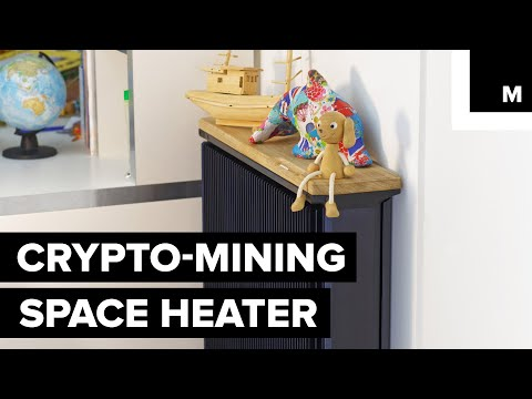 This Space Heater Mines Bitcoin While Keeping Your House Warm