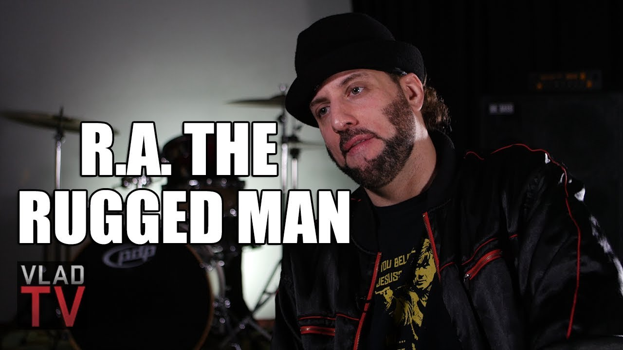 R A The Rugged Man On Having Er Friends Not Bad People Part 8