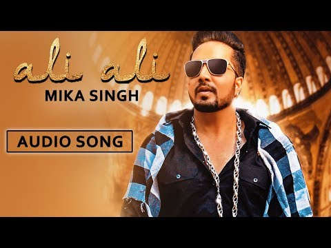 Ali Ali by Mika Singh | Full Song with...