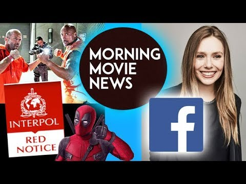 Dwayne Johnson's Red Notice & Jason Statham Fast & Furious Spin-Off, Elizabeth Olsen on Facebook