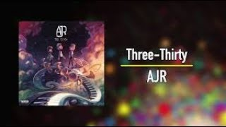 Download AJR - Three-Thirty 1 hour MP3 - Matikiri