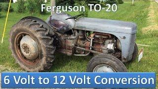 Ferguson TO-20 6 Volt to 12 Volt Conversion