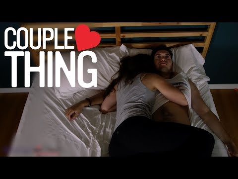 Struggle of Sleeping Next to Your BF | CoupleThing