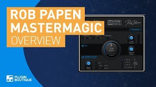 MasterMagic by Rob Papen   Review of Features and Tutorial