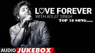 Arijit Singh | Love Forever Audio Jukebox | Love, Sad, Songs 2017 | Hindi Bollywood Songs