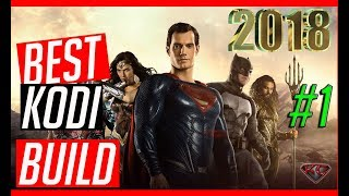 The Best KODI Builds Series 2018 #1| Live TV/TV Shows/Movies/Sports