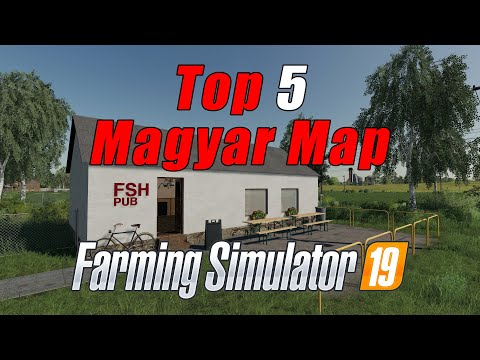 Top 5 Magyar Map | Farming Simulator 19