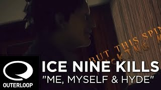 Ice Nine Kills - Me, Myself & Hyde [Official Lyric Video]