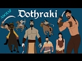 A Song of Ice and Fire: Dothraki
