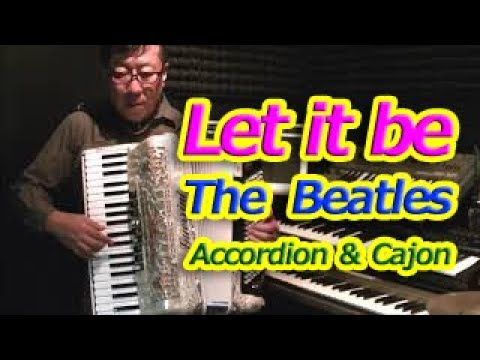 Let it be - Nori Nagasaka (Accordion + Cajon)