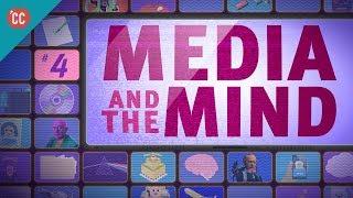 Media & the Mind: Crash Course Media Literacy #4