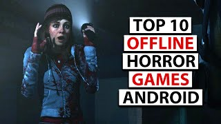 TOP 10 BEST OFFĻINE HORROR GAMES FOR ANDROID 2020 | VERY SCARY😱