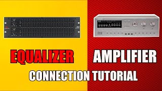 EQUALIZER to AMPLIFIER Connection  - BASIC SETUP on Integrated Amplifier - Guide - db Audio EQ