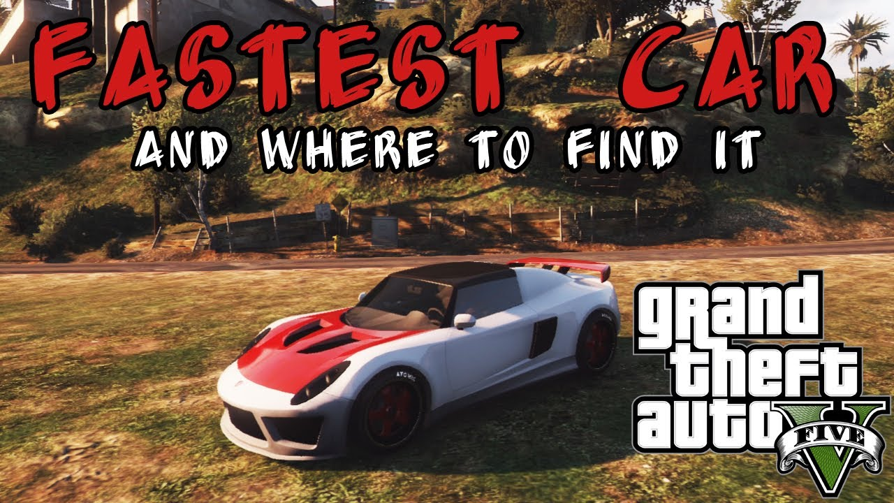 Gta Fastest Car In Gta V Where To Find It Coil Voltic