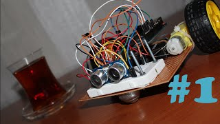 """Arduino İle Engelden Kaçan Robot v 1.00 "" 1. Bölüm - LRT (720p)"