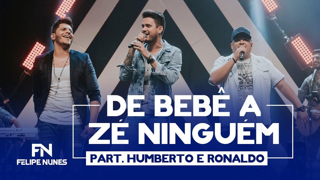 Felipe Nunes - De Bebê a Zé Ninguém Part. Humberto e Ronaldo | DVD Um Sonho Outra Vez