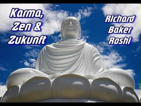 Karma, Zen und Zukunft - Richard Baker Roshi