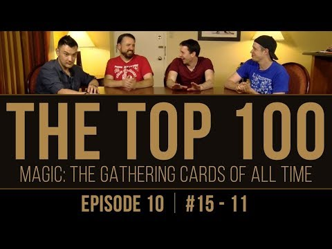The Top 100 Magic: The Gathering Cards of All Time (#15-11)