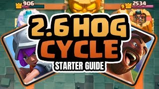 2.6 Hog Cycle Starter Guide | Clash Royale (2019)