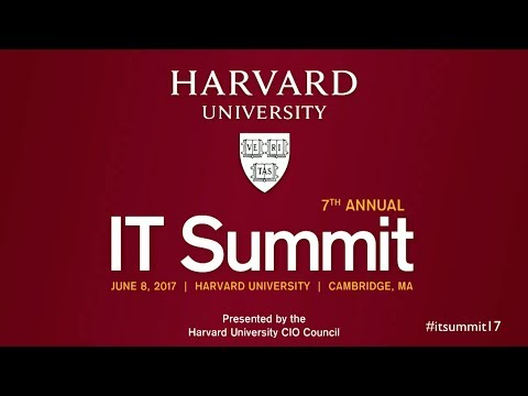 Harvard IT Summit 2017: Morning Welcome and Keynote by Nicco Mele