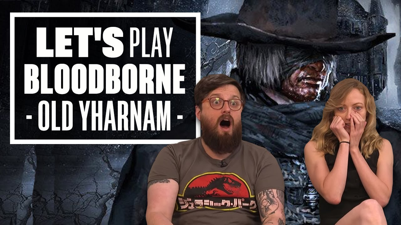 Let's Play Bloodborne Episode 2: DADDY G HAS A JOHNNY GOOD TIME