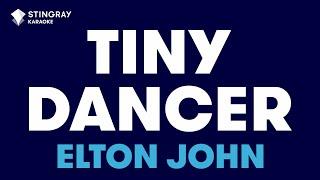 Tiny Dancer : Elton John | Karaoke with Lyrics