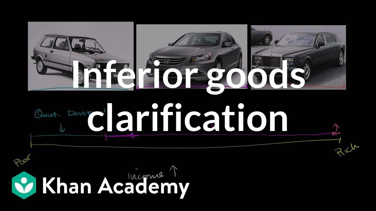 Inferior goods clarificationx