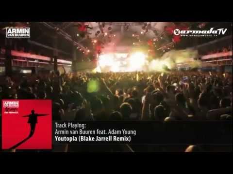 Armin van Buuren feat Adam Young  Youtopia Blake Jarrell Remix