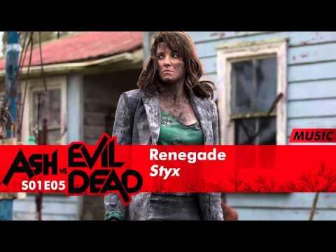 Styx  Renegade  Ash Vs Evil Dead 1x06 Music