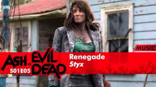 Styx - Renegade | Ash Vs Evil Dead 1x06 Music