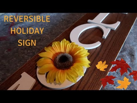 DIY REVERSIBLE HOLIDAY PORCH SIGN / FALL & CHRISTMS 2018
