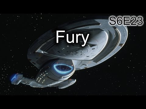 Star Trek Voyager Ruminations: S6E23 Fury