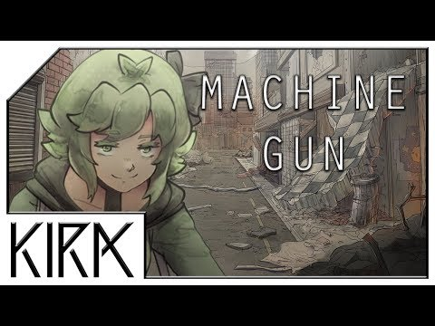 KIRA - Machine Gun ft GUMI English Original Song