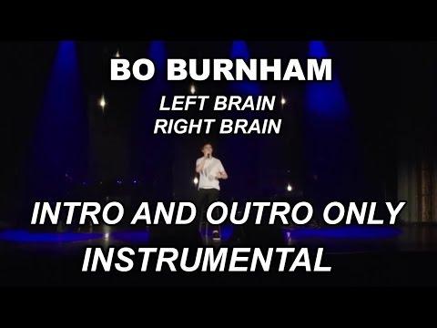 Bo Burnham - Left Brain, Right Brain (Intro and Outro)