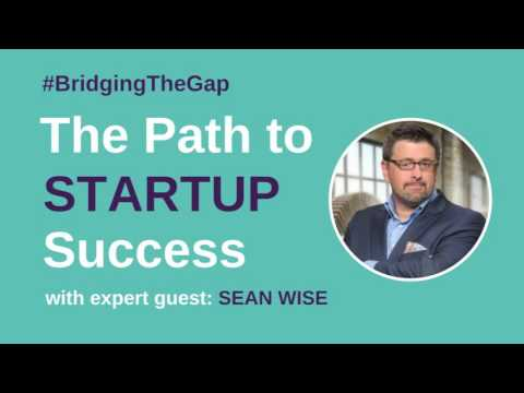 #BridgingTheGap: The Path to Startup Success