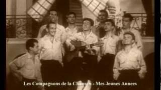Mes Jeunes Annees - Les Compagnons de la Chanson