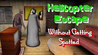 Granny Chapter Two Helicopter Escape Without Getting Spotted